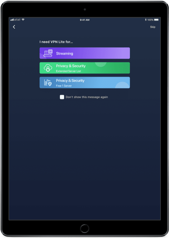Choosing what you need VPN Lite for screen - VPN for iPad Pro